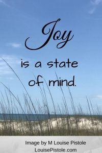 Joy is a state of mind