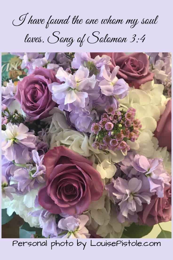 Wedding bouquet with I have found the one whom my soul loves.