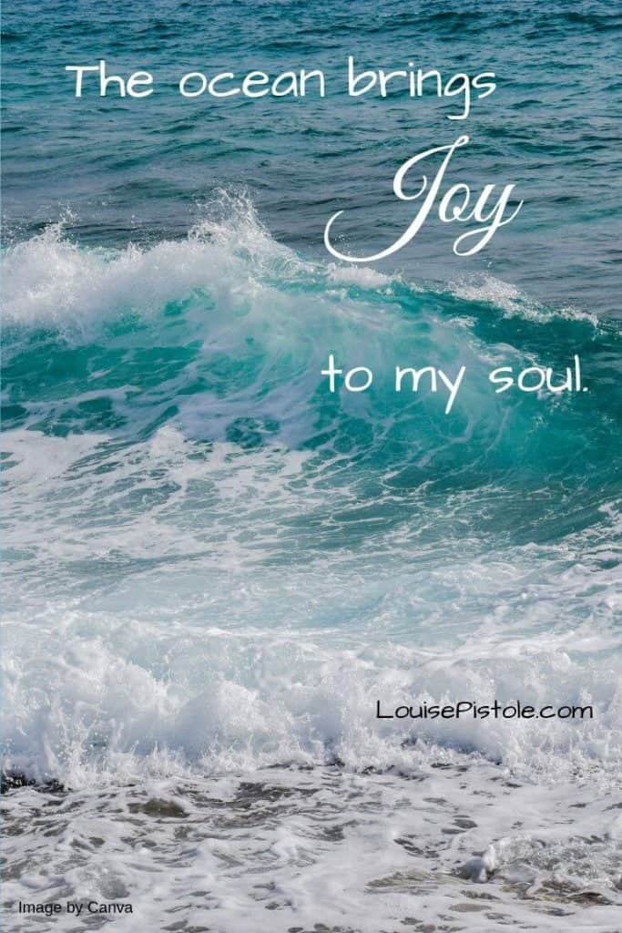 Ocean waves with The ocean brings JOY to my soul as a quote.