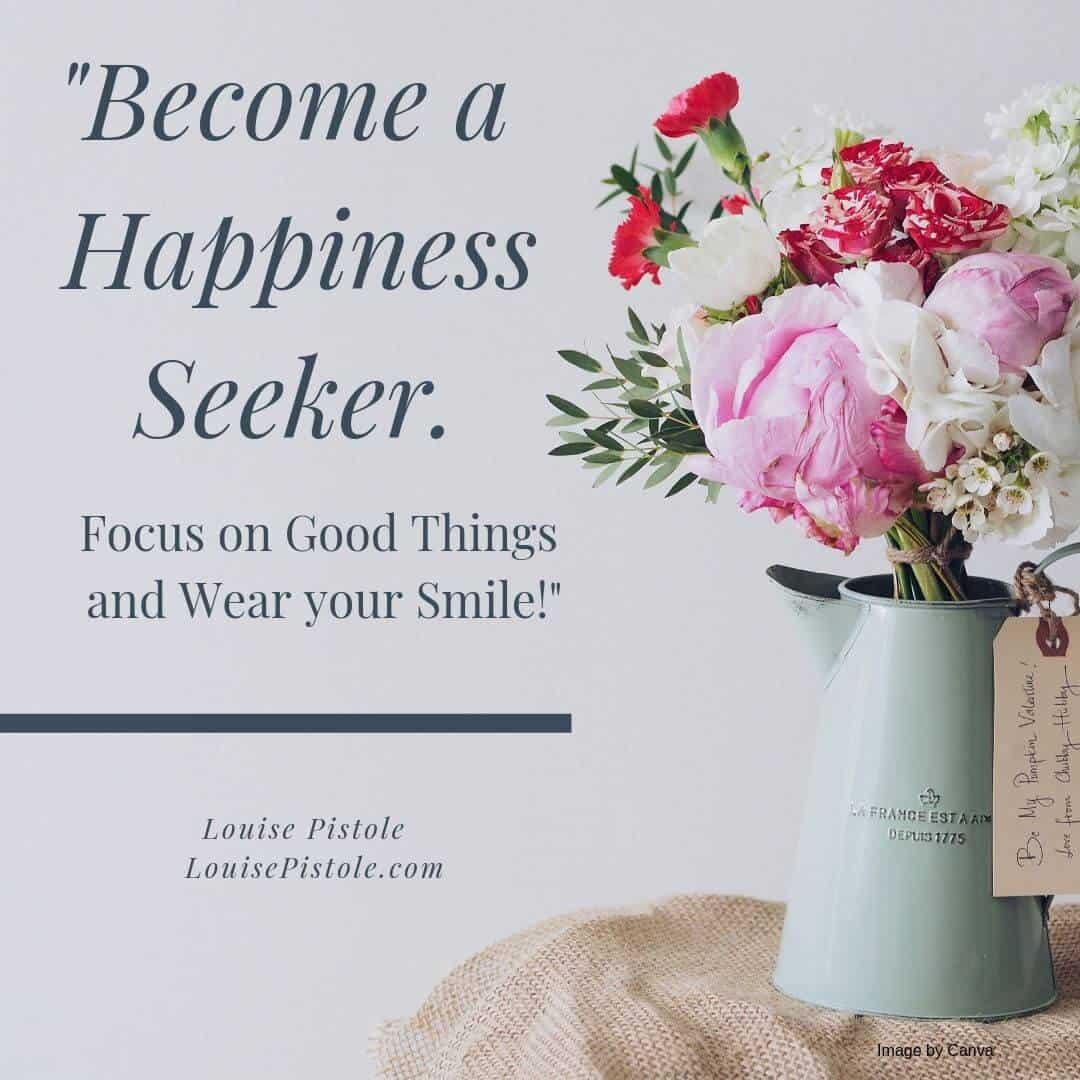 Flowers with Become a Happiness Seeker quote.