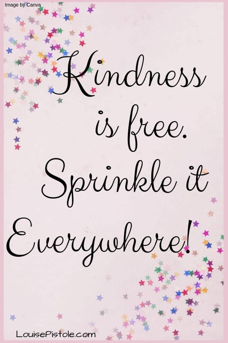 Kindness is Free. You may also enjoy reading my blog about Simple Keys to Happiness and JOY.