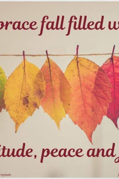 Embrace fall with gratitude, blessings, and family gatherings