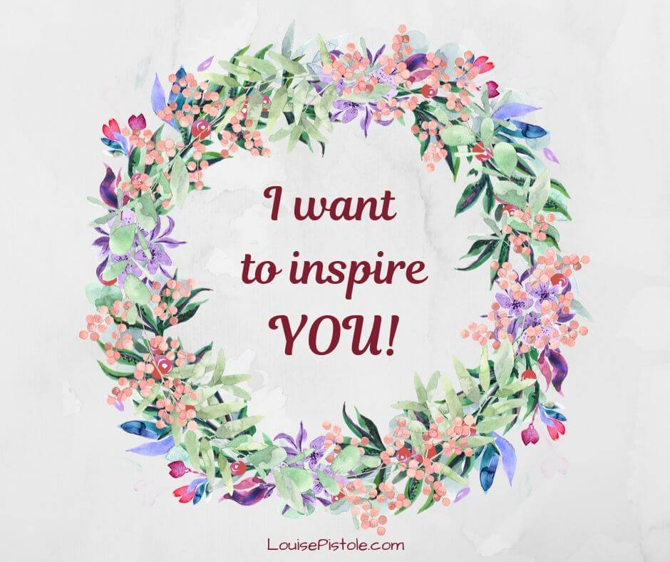 I want to inspire you
