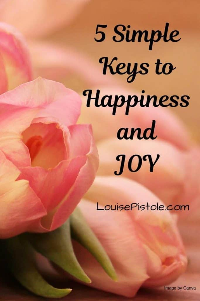 5 Simple keys to happiness and joy