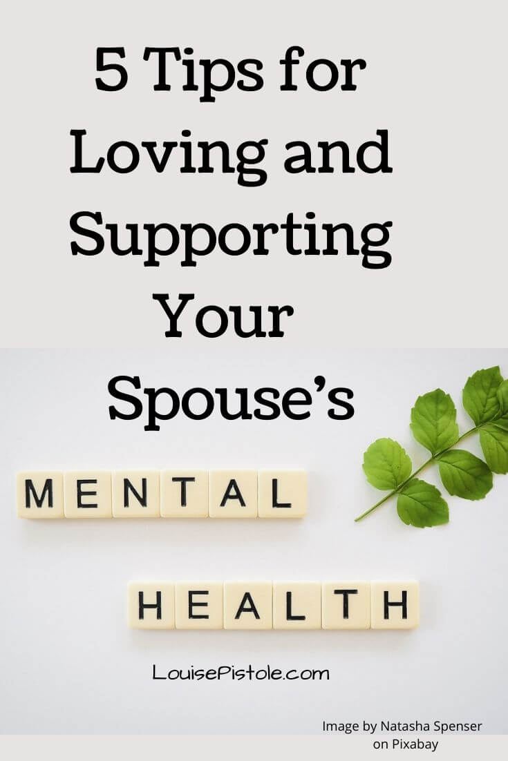 5 Tips for loving and supporting your spouse's mental health