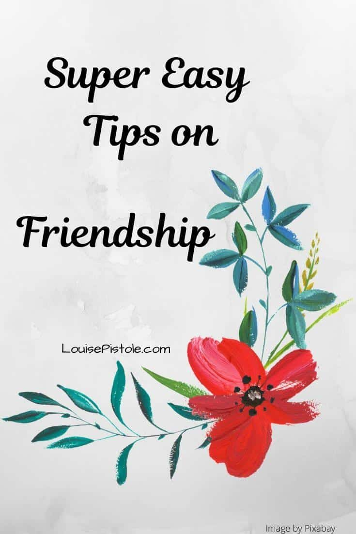 Super easy tips on friendship