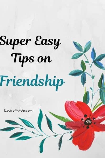 Super easy tips on friendship
