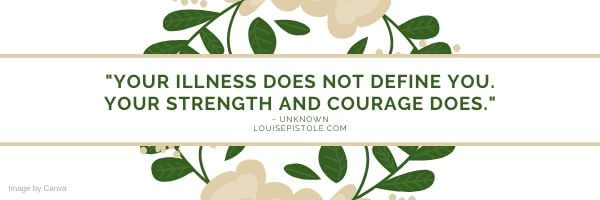 Your illness does not define you.