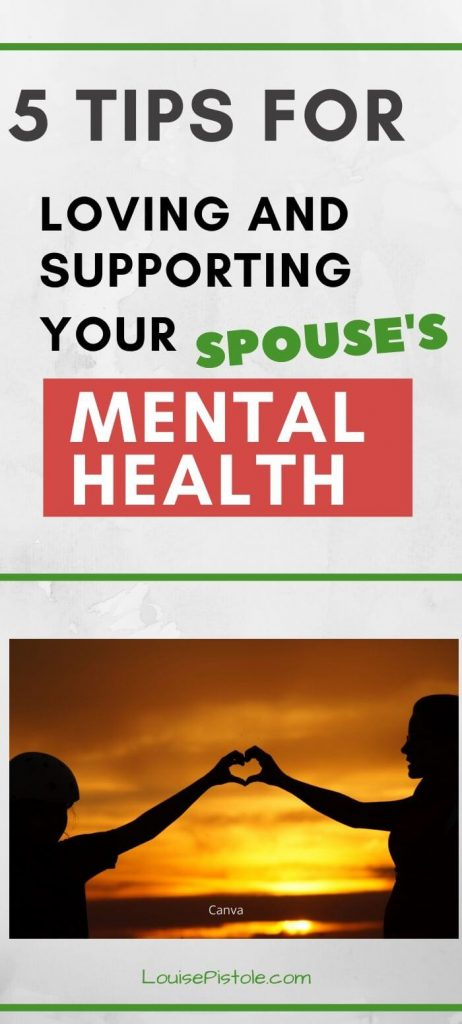 5 Tips for Loving and supporting your spouses mental health