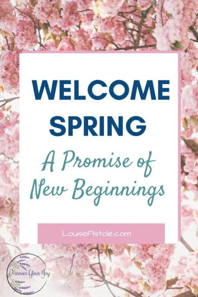 Welcome Spring - A promise of new beginnings