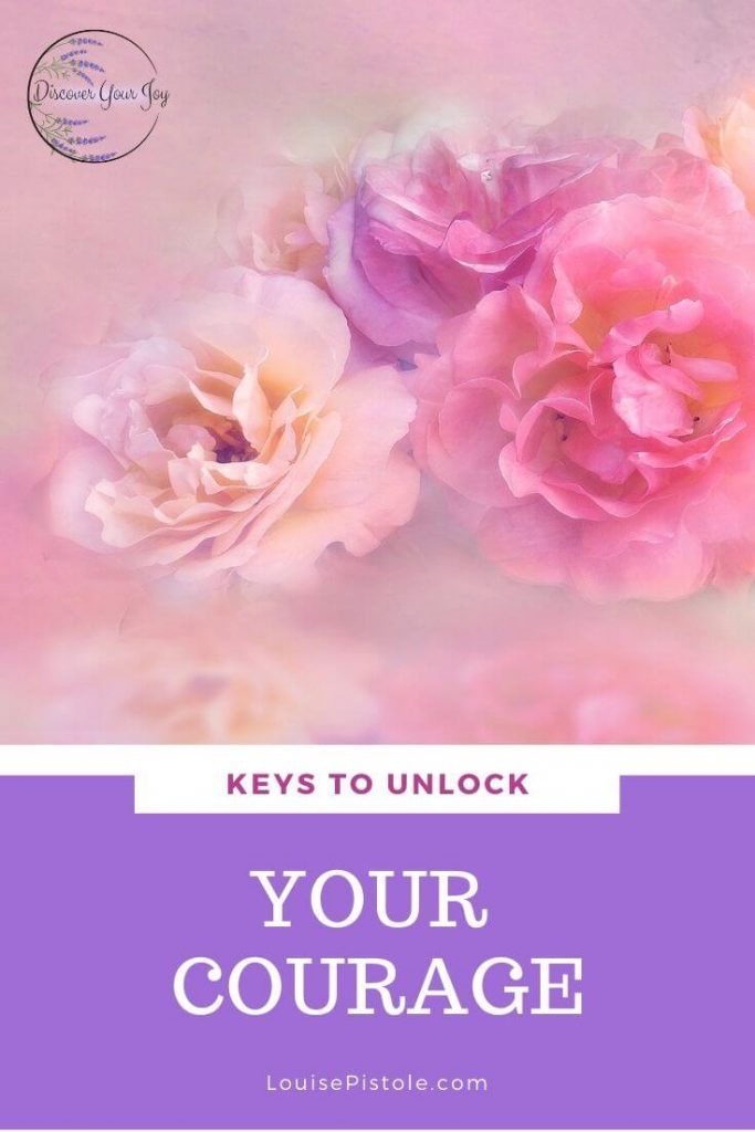 Keys to Unlock Your Courage
