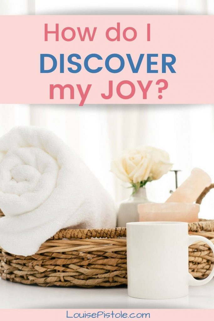 Discover your joy.
