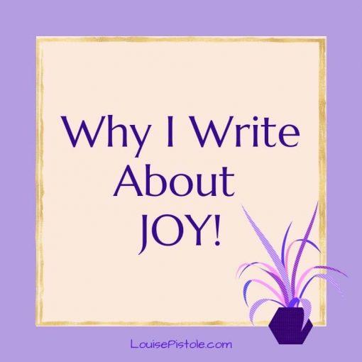 Why I write about joy