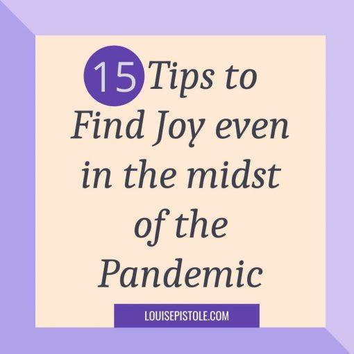15 Tips to find joy even in the midst of the pandemic
